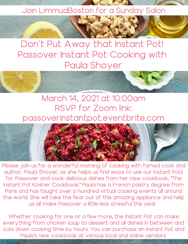 LimmudBoston Sunday Salons: Passover Instant Pot Cooking with Paula Shoyer
